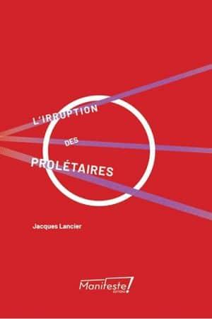 Jacques Lancier L'irruption des prolétaires