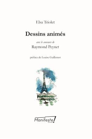 Elsa Triolet et Raymond Peynet Dessins animés