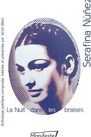 Serafina Nunez La nuit dans les braises