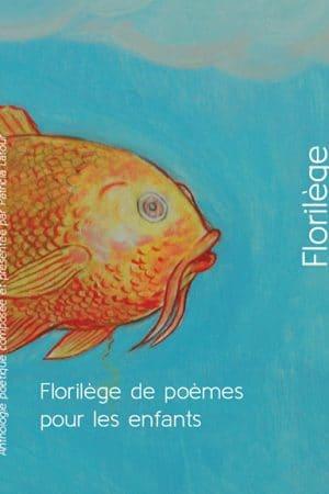 Florilège de poèmes pour enfants